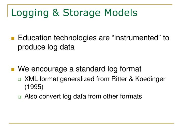 Logging & Storage Models