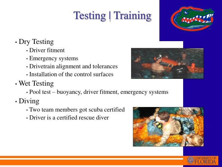 Testing | Training