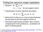 finding the maximum margin hyperplane2
