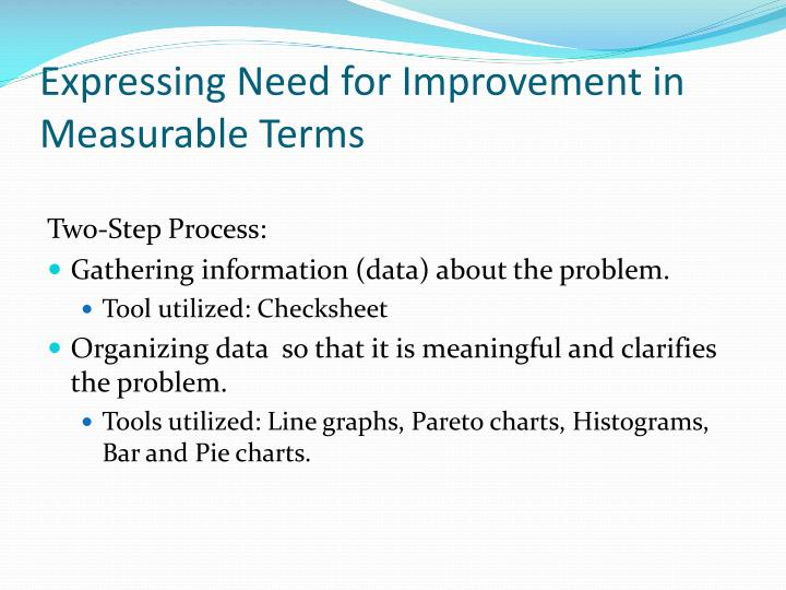 Expressing Need for Improvement in Measurable Terms