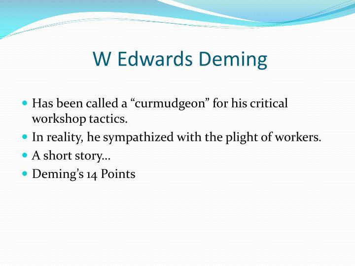 W Edwards Deming