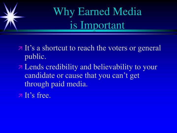 Why earned media is important