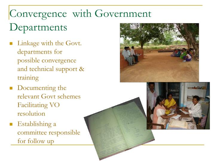 Convergence  with Government Departments