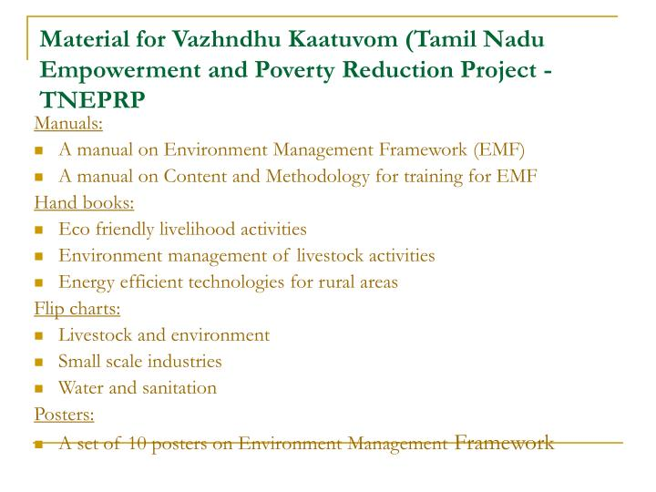 Material for Vazhndhu Kaatuvom (Tamil Nadu Empowerment and Poverty Reduction Project - TNEPRP