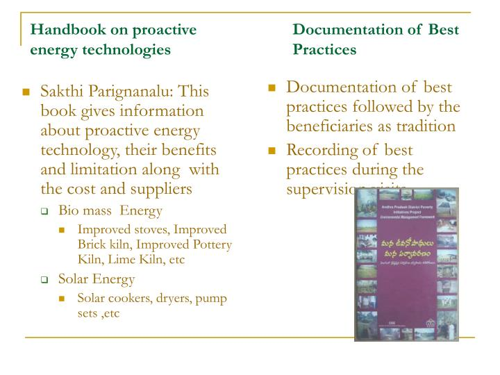 Documentation of best practices followed by the beneficiaries as tradition