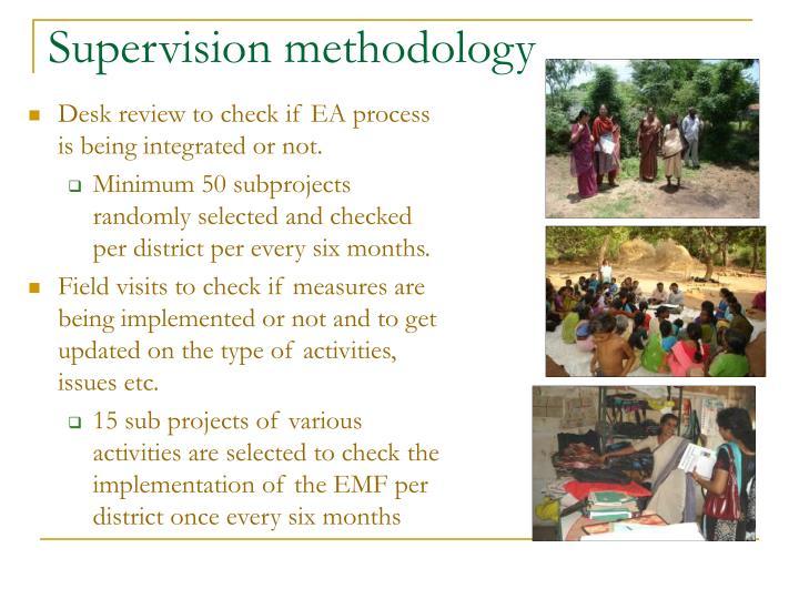 Supervision methodology