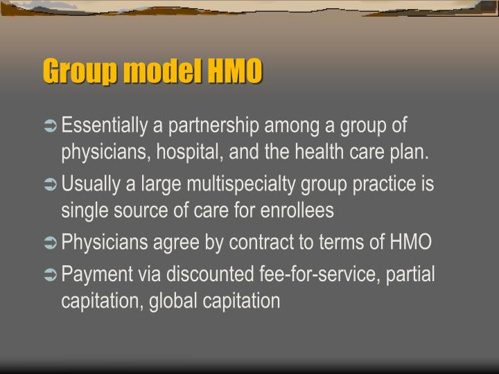 Group model HMO