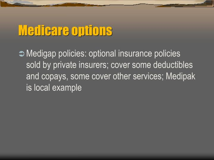 Medicare options