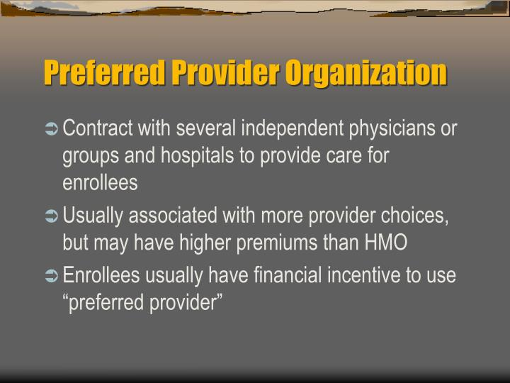 Preferred Provider Organization