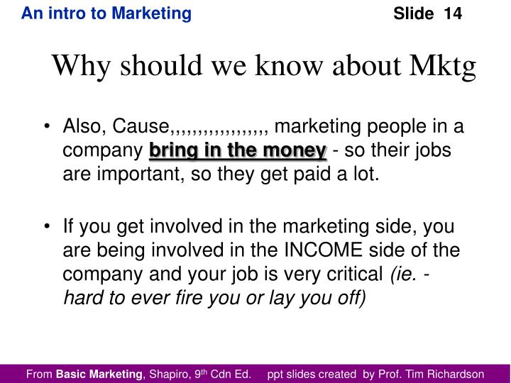 Also, Cause,,,,,,,,,,,,,,,,,, marketing people in a company