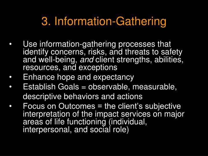 3. Information-Gathering