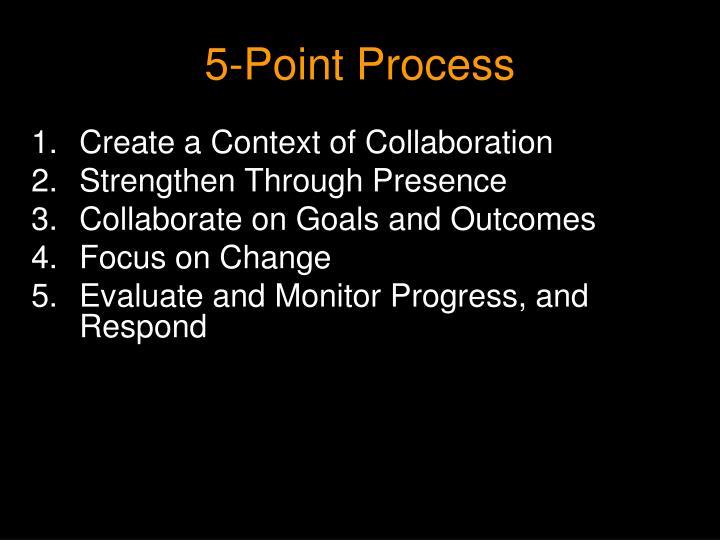 5-Point Process