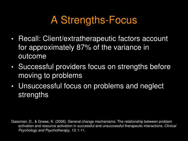 A Strengths-Focus