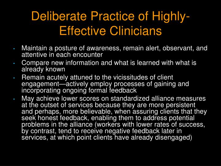 Deliberate Practice of Highly-Effective Clinicians
