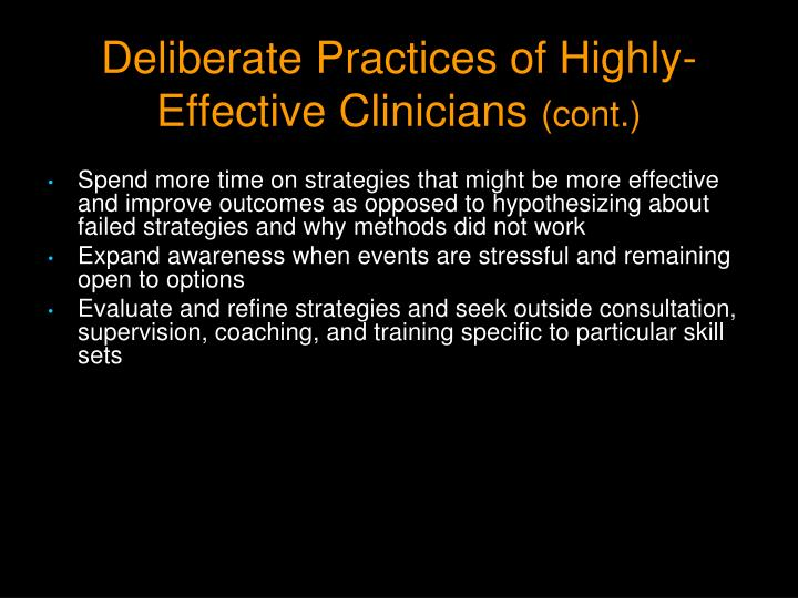 Deliberate Practices of Highly-Effective Clinicians