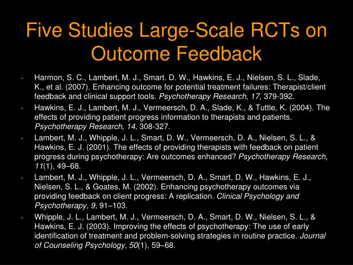 Five Studies Large-Scale RCTs on Outcome Feedback