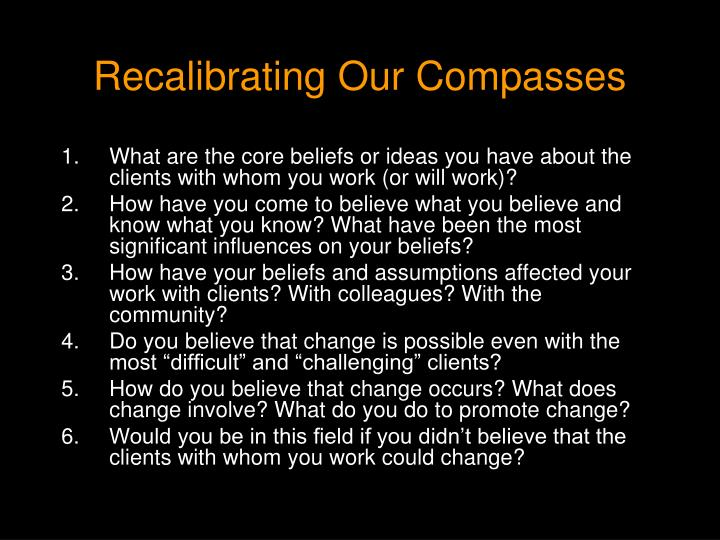 Recalibrating Our Compasses