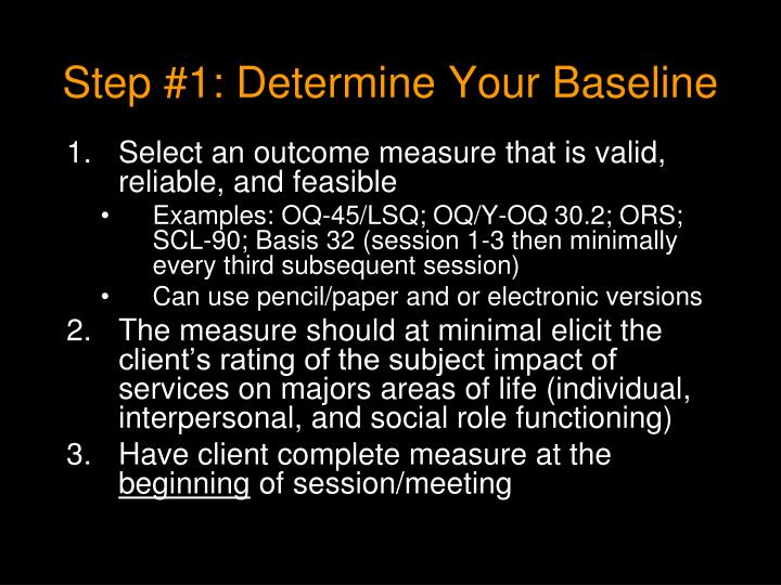 Step #1: Determine Your Baseline