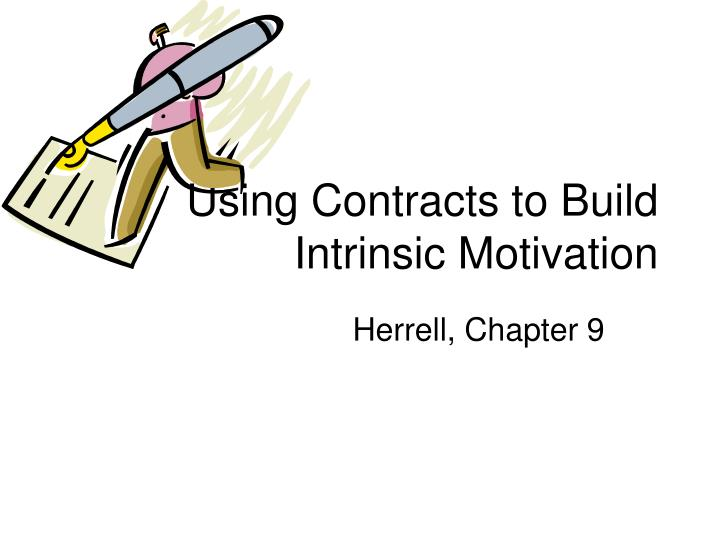using contracts to build intrinsic motivation n.