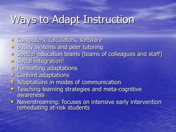 Ways to Adapt Instruction