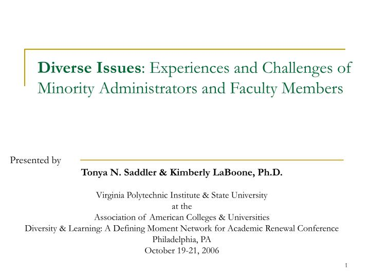 diverse issues experiences and challenges of minority administrators and faculty members n.