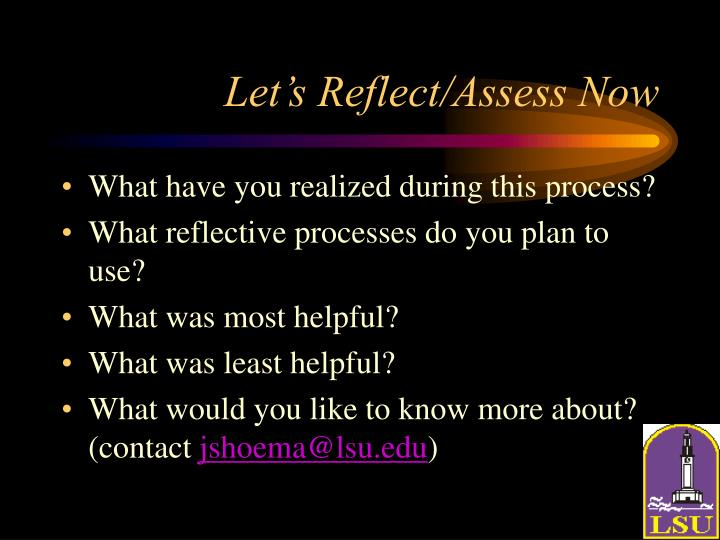 Let's Reflect/Assess Now