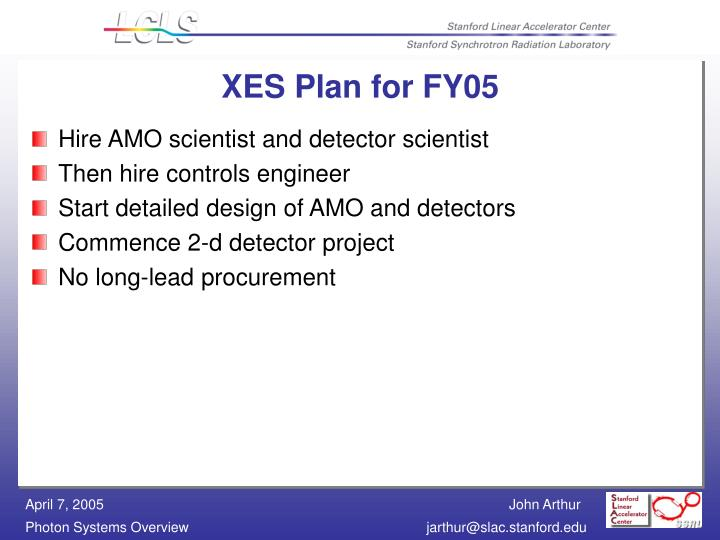 XES Plan for FY05
