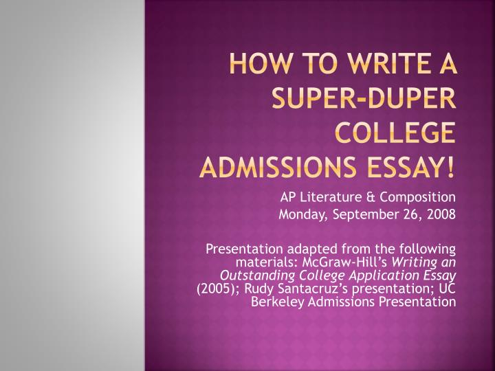 How to write a super duper college admissions essay