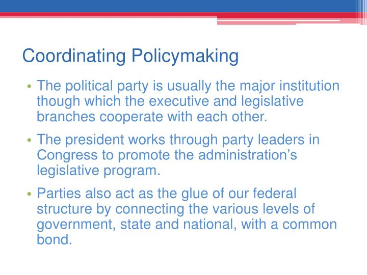 Coordinating Policymaking
