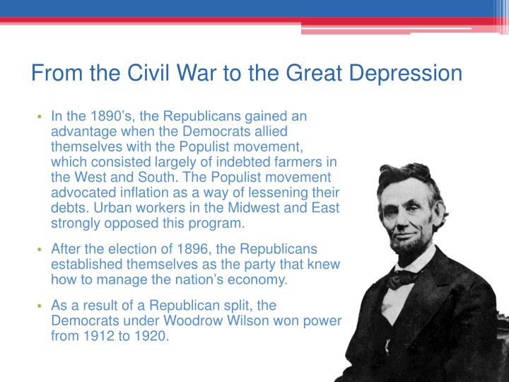 From the Civil War to the Great Depression