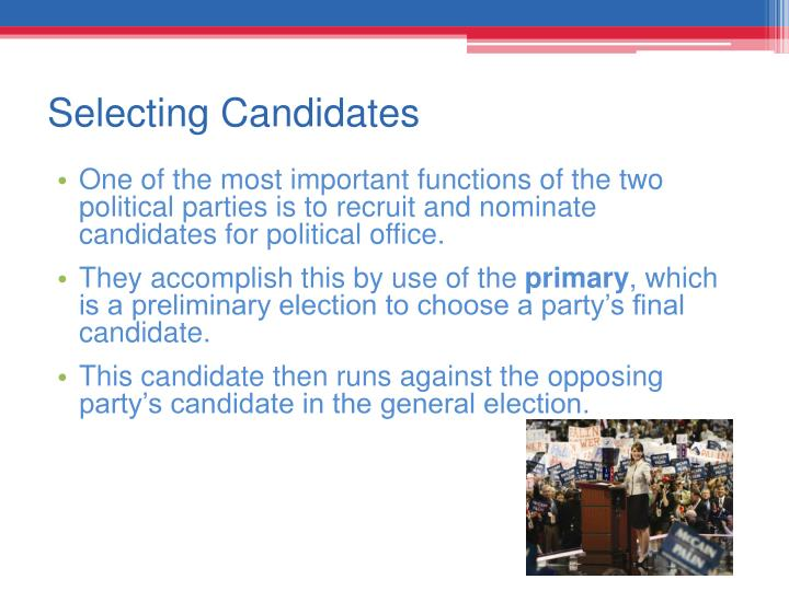 Selecting Candidates