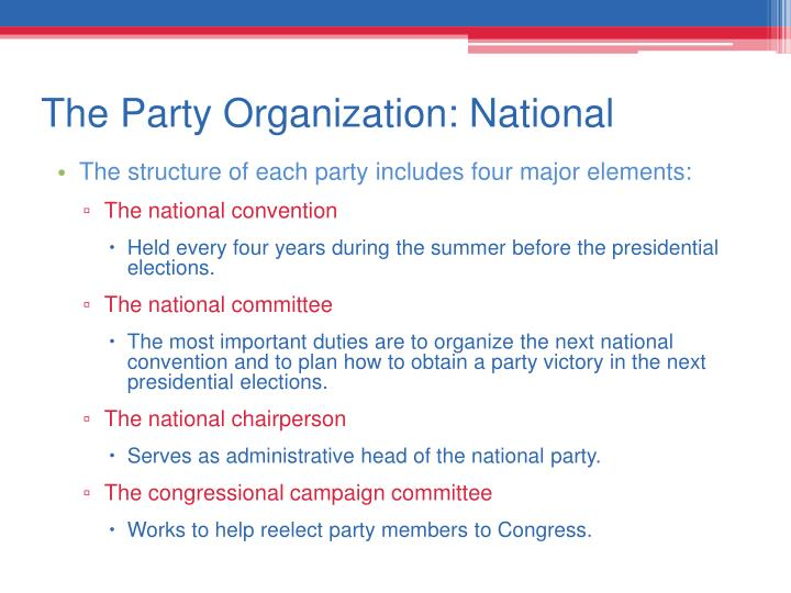 The Party Organization: National