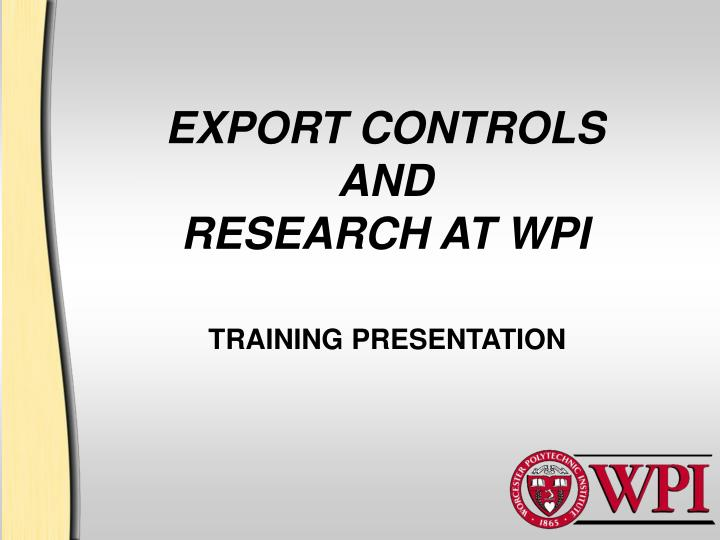 export controls and research at wpi n.