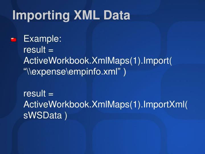 Importing XML Data