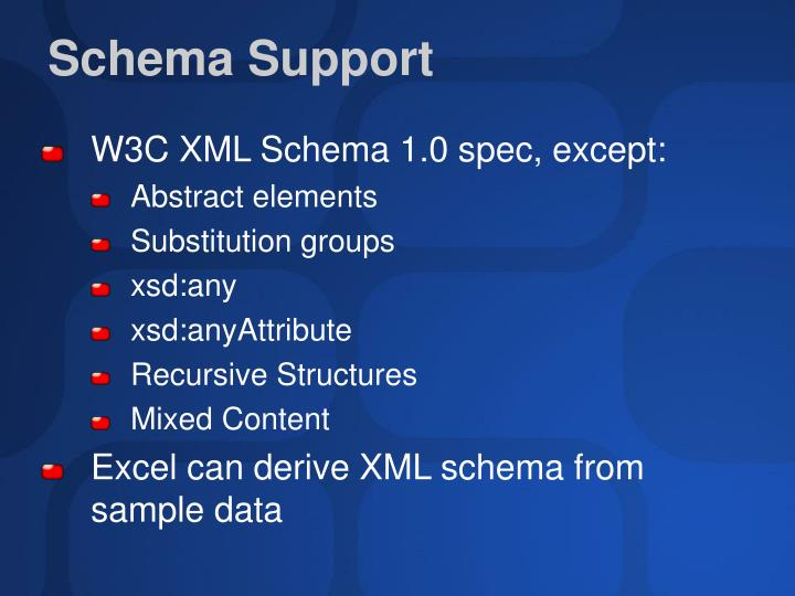Schema Support