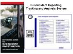 bus incident reporting tracking and analysis system1