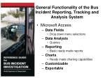 general functionality of the bus incident reporting tracking and analysis system
