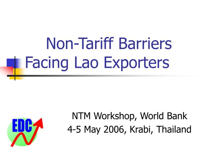 non tariff barriers facing lao exporters
