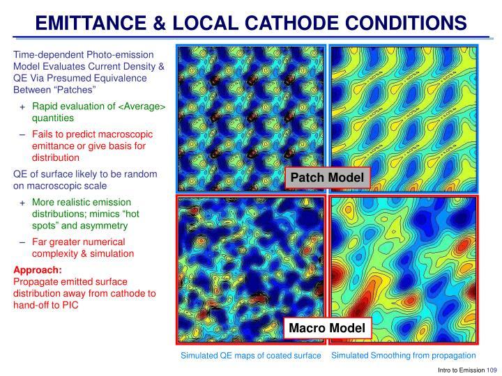 EMITTANCE & LOCAL CATHODE CONDITIONS