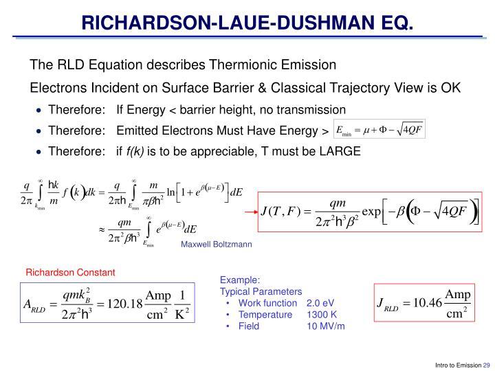 RICHARDSON-LAUE-DUSHMAN EQ.