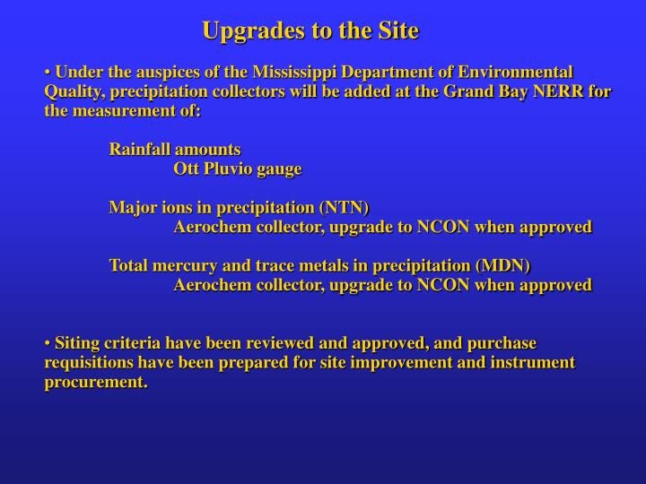 Upgrades to the Site