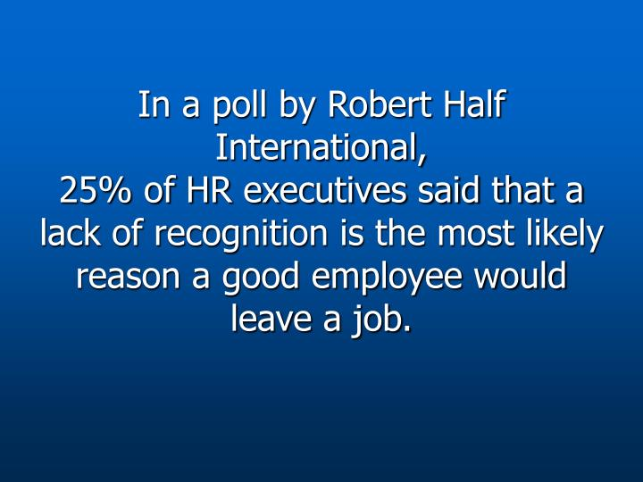 In a poll by Robert Half International,