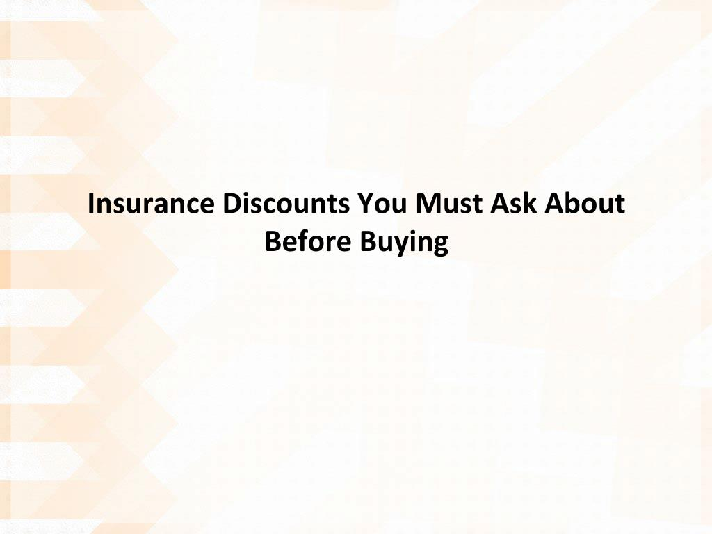 insurance discounts you must ask about before buying l.