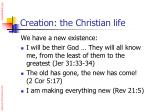 creation the christian life