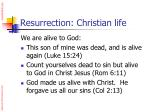 resurrection christian life