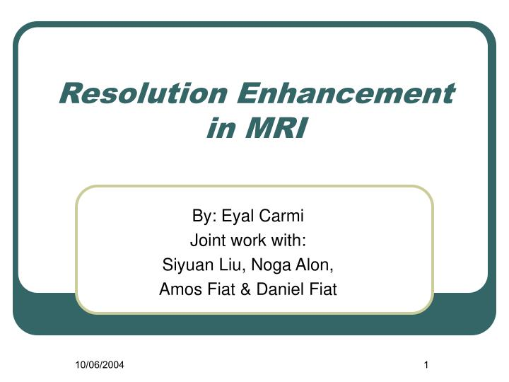resolution enhancement in mri n.