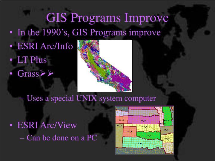 GIS Programs Improve