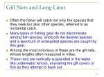 gill nets and long lines