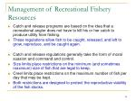 management of recreational fishery resources1