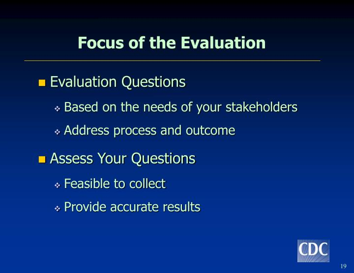 Focus of the Evaluation